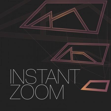 Instant Zoom